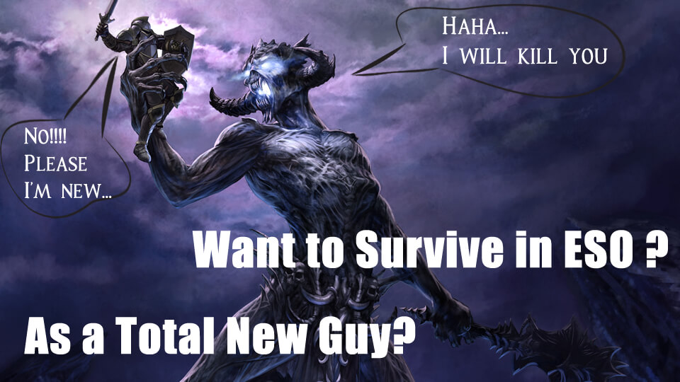 How to Survive in ESO As a Beginner [Seriously]